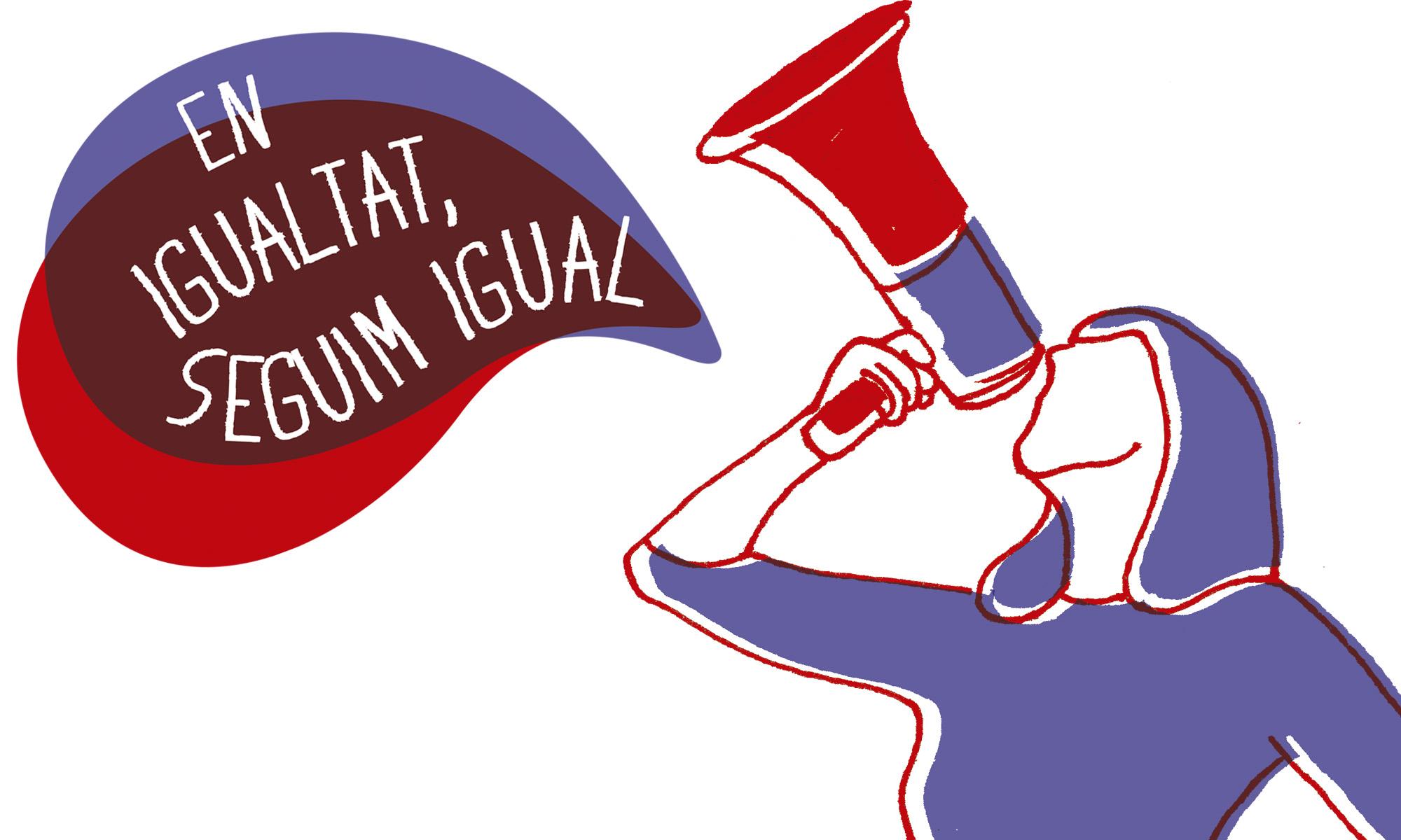 EN IGUALTAT, SEGUIM IGUAL